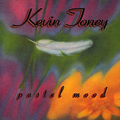 Play & Download Pastel Mood by Kevin Toney | Napster