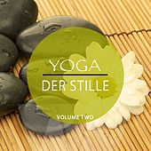 Yoga Der Stille, Vol. 2 (Musik zum Meditieren & Entspannen) by Various Artists