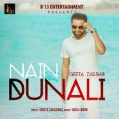 Nain Dunali by Geeta Zaildar
