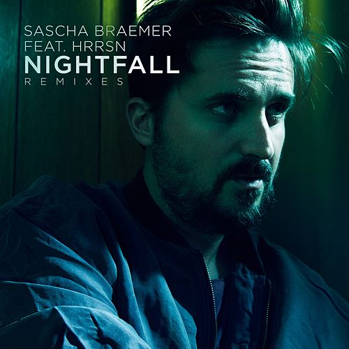 Play & Download Nightfall (Remixes) by Sascha Braemer | Napster