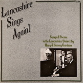 Lancashire Sings Again! by Mary