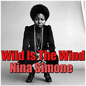 Wild Is The Wind van Nina Simone