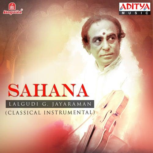 Play & Download Sahana by Lalgudi  G. Jayaraman | Napster