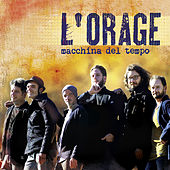 Play & Download Macchina del tempo by L'Orage | Napster