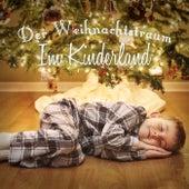 Play & Download Der Weihnachtstraum - Im Kinderland by Various Artists | Napster