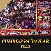 Play & Download Cumbias pa' Bailar, Vol. 2 by Various Artists | Napster