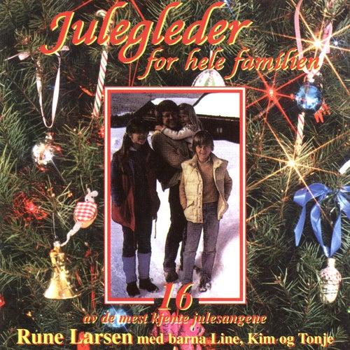 Play & Download Julegleder For Hele Familien (16 Av De Mest Kjente Julesangene) by Rune Larsen | Napster
