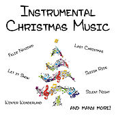 Instrumental Christmas Music by Christmas Instrumental