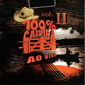 Play & Download 100% Caipira Vol. II, 2 (Ao Vivo) by Various Artists | Napster