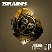 Play & Download Akkor Hivsz Remix EP by The Brains | Napster