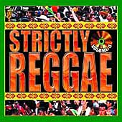 Play & Download Strictly Reggae Vol. 3 by Various Artists | Napster