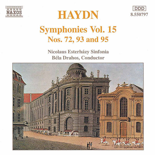 Play & Download Symphonies Nos. 72, 93, and 95 by Franz Joseph Haydn | Napster