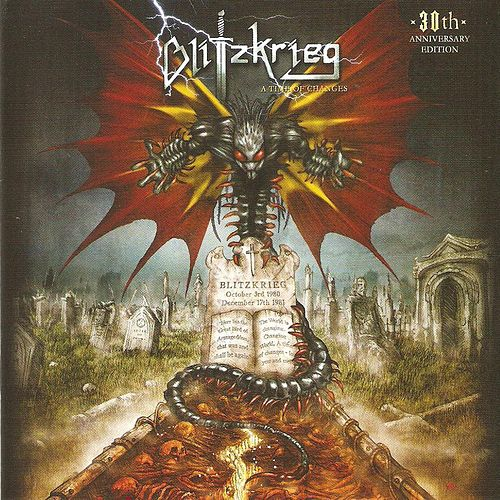 A Time of Changes (30th Anniversary Edition) by Blitzkrieg (Metal)