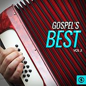 Play & Download Gospel's Best, Vol. 5 by Various Artists | Napster