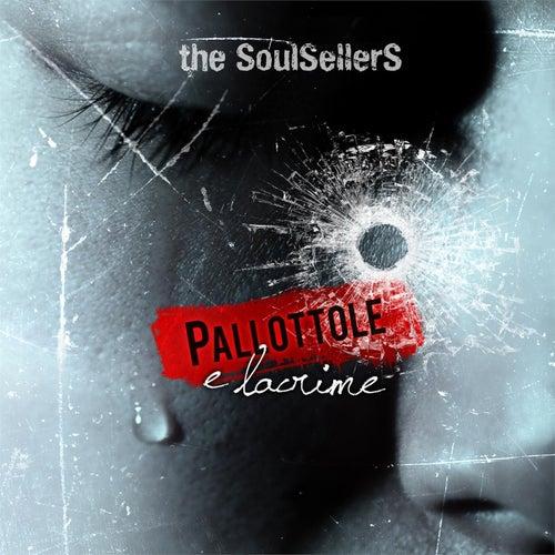Pallottole e Lacrime by The SoulSellerS