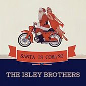 Santa Is Coming von The Isley Brothers