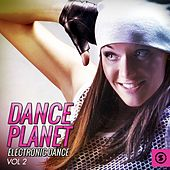 Dance Planet Electronic Dance, Vol. 2 by Various Artists