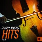 Charles Mingus Hits, Vol. 1 by Charles Mingus