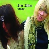 Play & Download Inherit by Free Kitten | Napster