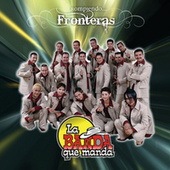 Play & Download Rompiendo Fronteras by La Banda Que Manda | Napster
