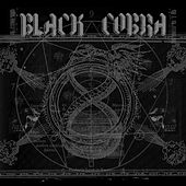 Play & Download Black Cobra by Black Cobra | Napster