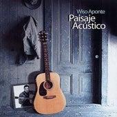 Play & Download Paisaje Acústico by Wiso Aponte | Napster