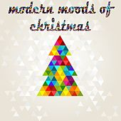 Modern Moods Of Christmas (Winter Chill Out Sounds) by Various Artists