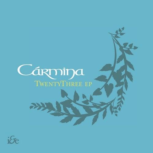 Play & Download Twenty Three EP by Carmina   Napster
