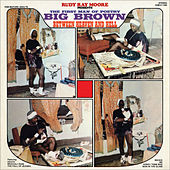 Rudy Ray Moore Presents � The First Man of Poetry - Big Brown -
