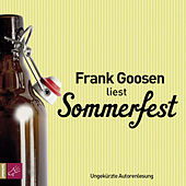 Play & Download Sommerfest (ungekürzt) by Frank Goosen | Napster