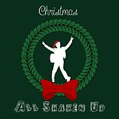 Play & Download Christmas All Shaken Up by Various Artists | Napster