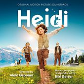Heidi (Alain Gsponer's Original Motion Picture Soundtrack) by Niki Reiser