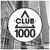Play & Download Club Session 1000 by Various Artists | Napster