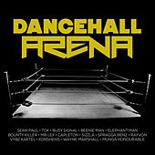 Play & Download Dancehall Arena by Various Artists | Napster