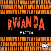 Play & Download Rwanda by Matteo | Napster