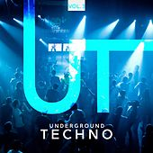 Underground Techno, Vol. 3 von Various Artists