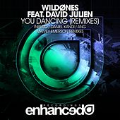 Play & Download You Dancing (Remixes) (feat. David Julien) by The Wild Ones | Napster