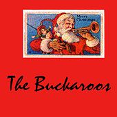Play & Download Merry Christmas by The Buckaroos | Napster