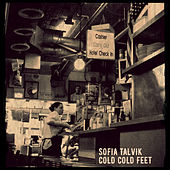 Play & Download Cold Cold Feet by Sofia Talvik | Napster