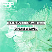 Play & Download Dream Weaver by Beat Service | Napster