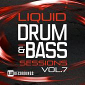Liquid Drum & Bass Sessions, Vol. 7 - EP by Various Artists