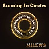 Play & Download Running in Circles (Chill Mix) by Milews | Napster