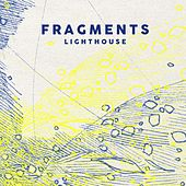 Play & Download Lighthouse (Radio Edit) by Fragments | Napster