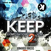 Play & Download Keep Compilation, Vol. 2 by Various Artists | Napster