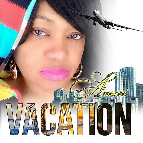 Play & Download Vacation by amari | Napster