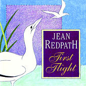 Play & Download First Flight by Jean Redpath | Napster
