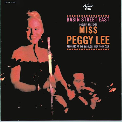 Basin Street East Proudly Presents Peggy Lee by Peggy Lee