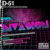 The Invasion - EP by D-51
