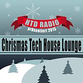 Play & Download HTD RADIO präsentiert 2015 Chrismas Tech House Lounge by Various Artists | Napster