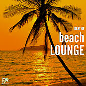 Play & Download Best of Beach Lounge by Various Artists | Napster
